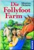 Die Follyfoot Farm - Vierfachband