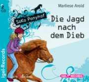 SOKO Ponyhof. Die Jagd nach dem Dieb - Hörspiel