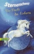 Sternenschweif Bd 8 - Die Macht des Einhorns