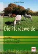 Die Pferdeweide - Ökologie, Nutzung und Pflege, Kompostwirtschaft