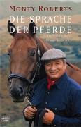 Monty Roberts - Die Sprache der Pferde