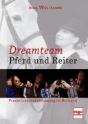 Dreamteam Pferd und Reiter - Persönlichkeitsbestimmung im Reitsport