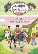 Leo & Lolli, Band 3 - Ein Esel geht zur Schule