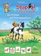 Stoppel und seine Freunde – Ein Fohlen auf Schnupperkurs