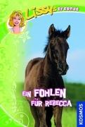 Lissys Freunde Band 4 - Ein Fohlen für Rebecca