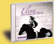 Elena: Ein Leben für die Pferde - gegen alle Hindernisse (CD)
