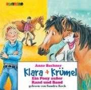 Klara + Krümel:Ein Pony außer Rand und Band (CD)