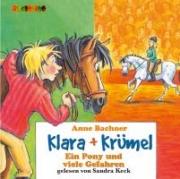 Klara + Krümel: Ein Pony und viele Gefahren (CD)