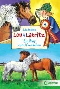 Lou und Lakritz Doppelband: Ein Pony zum Knutschen