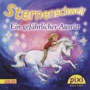 Sternenschweif Pixi 1831: Ein gefährlicher Ausritt