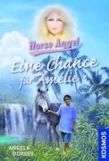 Horse Angel Band 6 - Eine Chance für Amélie