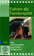 Fahren als Turniersport Teil 1 (DVD)