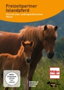 Freizeitpartner Islandpferd - Porträt einer außergewöhnlichen Rasse (DVD)