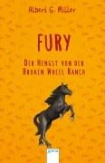 Fury - Der Hengst von der Broken Wheel Ranch