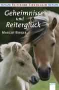 Reiterhof Birkenhain - Geheimnisse und Reiterglück
