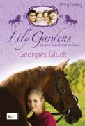 Lily Gardens Band 3 - Georgies Glück