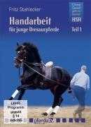 Handarbeit für junge Dressurpferde 1 (DVD)