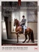 Beziehungspflege - Horsemanship - Akademische Reitkunst