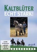 Kaltblüter Echt Stark! (DVD)