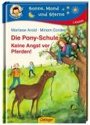 Die Pony-Schule - Keine Angst vor Pferden