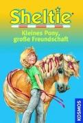 Sheltie : Kleines Pony, große Freundschaft (Dreifachband)