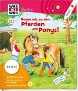 Was ist Was Junior TING: Komm mit zu den Pferden und Ponys!
