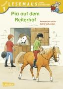 LESEMAUS zum Lesenlernen Stufe 1 - Pia auf dem Reiterhof