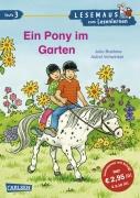 LESEMAUS zum Lesenlernen Stufe 3 Band 521: Ein Pony im Garten