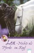 Lea – Nichts als Pferde im Kopf