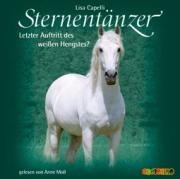Sternentänzer: Letzter Auftritt des weißen Hengstes? (CD)