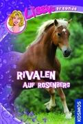 Lissys Freunde Band 5 - Rivalen auf Rosenberg