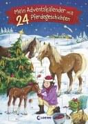 Mein Adventskalender mit ... 24 Pferdegeschichten