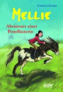 Mellie - Abenteuer einer Ponyflüsterin (Sammelband)