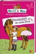 Merle & Max. Freundschaft auf den zweiten Blick