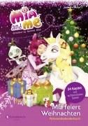 Mia and me - Mia feiert Weihnachten, Adventskalenderbuch