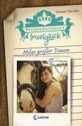 Pferdeinternat Inselglück - Milas großer Traum