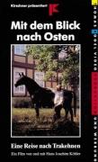 Mit dem Blick nach Osten (DVD)