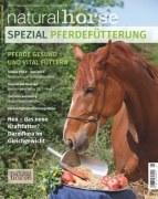 Natural Horse Spezial: Pferdefütterung, Band 1