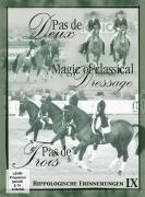Pas de Deux / Pas de Trois / Magic of Classical Dressage (DVD)
