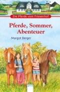 Die Pferde vom Friesenhof - Pferde, Sommer, Abenteuer