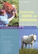 Pferde richtig impfen und entwurmen