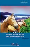Jul - Cornwall, Pferde und die ganz große Freundschaft