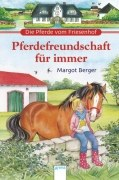 Die Pferde vom Friesenhof - Pferdefreundschaft für immer