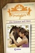 Pferdeinternat Inselglück, Band 4 - Ein Sommer mit Herz