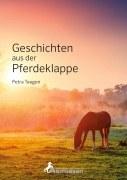 Geschichten aus der Pferdeklappe
