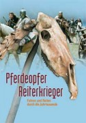 Pferdeopfer, Reiterkrieger (DVD)