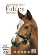 Pferdezucht heute Teil 2: Fohlen - Erziehung (DVD)