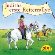 Pixi 1454: Judiths erste Reiterrallye