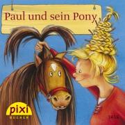 Pixi 1456: Paul und sein Pony