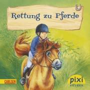 Pixi 1792: Rettung zu Pferde